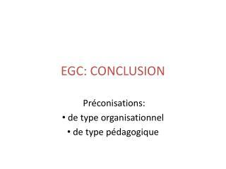 EGC: CONCLUSION