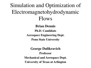 Simulation and Optimization of  Electromagnetohydrodynamic Flows