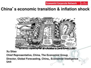 China ' s economic  t ransition & inflation shock