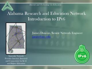 Alabama Research and Education Network Introduction to IPv6
