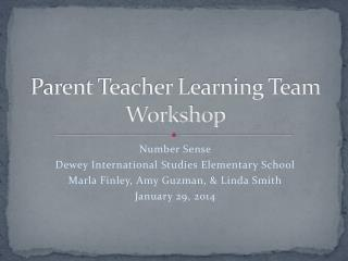 Parent Teacher Learning Team Workshop
