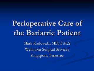 Perioperative Care of the Bariatric Patient