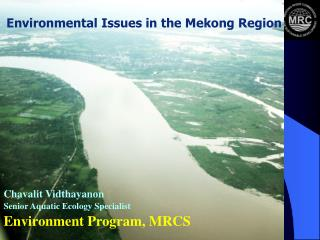 Environmental Issues in the Mekong Region