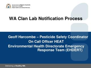 WA Clan Lab Notification Process