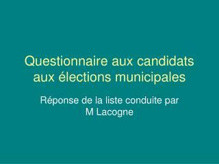 Questionnaire aux candidats aux élections municipales