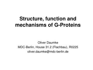 Structure, function and mechanisms of G-Proteins