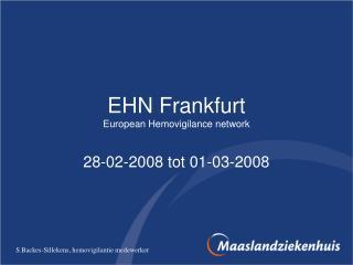 EHN Frankfurt European Hemovigilance network