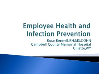 Employee Health and Infection Prevention