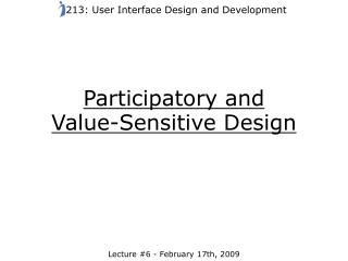 Participatory and  Value-Sensitive Design