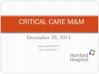 CRITICAL CARE M&M