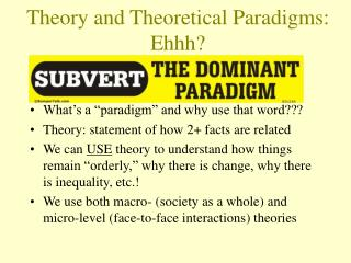 Theory and Theoretical Paradigms: Ehhh