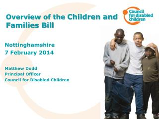 Overview of the  Children and Families Bill