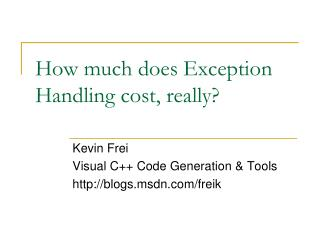 How much does Exception Handling cost, really?