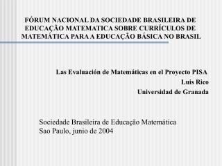 FÓRUM NACIONAL DA SOCIEDADE BRASILEIRA DE  EDUCAÇÃO MATEMATICA SOBRE CURRÍCULOS DE