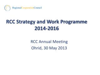 RCC Strategy and Work Programme 2014-2016