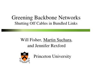Greening Backbone Networks Shutting Off Cables in Bundled Links
