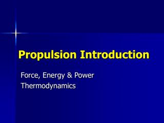 Propulsion Introduction