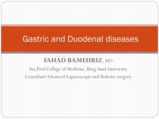 Gastric and Duodenal diseases