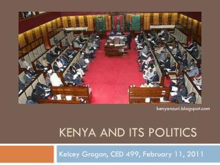 KENYA AND ITS POLITICS