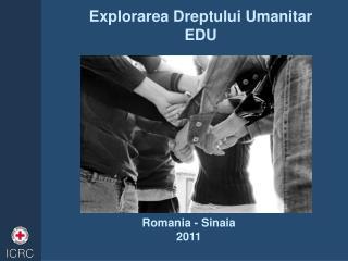 Explorarea  Dreptului Umanitar EDU