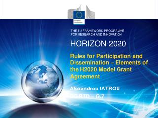 Rules for Participation and Dissemination – Elements of the H2020 Model Grant Agreement