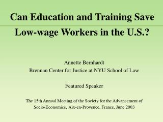 Can Education and Training Save Low-wage Workers in the U.S.?