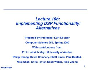 Lecture 10b:   Implementing DSP Functionality: Alternatives