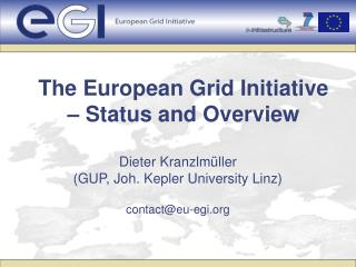 The European Grid Initiative – Status and Overview