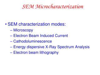 SEM Microcharacterization