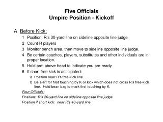 Five Officials Umpire Position - Kickoff