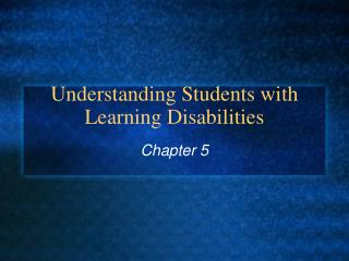 Understanding Students with Learning Disabilities