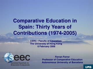 Comparative Education in Spain: Thirty Years of Contributions (1974-2005)