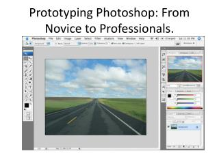 Prototyping Photoshop: From Novice to Professionals.