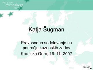 Katja Šugman