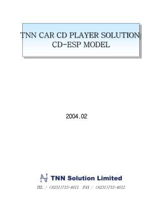 TNN CAR CD PLAYER SOLUTION  CD-ESP MODEL