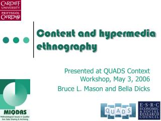 Context and hypermedia ethnography
