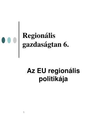 Regionális gazdaságtan 6.