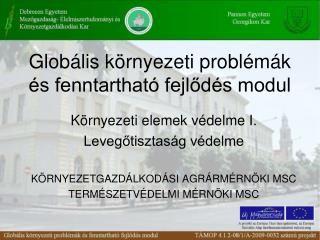 Globális környezeti problémák és fenntartható fejlődés modul
