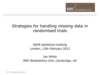 Strategies for handling missing data in randomised trials