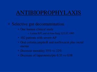 ANTIBIOPROPHYLAXIS