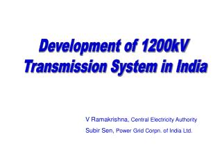 Development of 1200kV  Transmission System in India