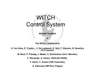 WITCH Control System