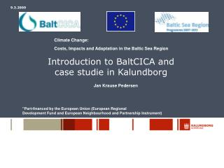 Introduction to BaltCICA and  case studie in Kalundborg
