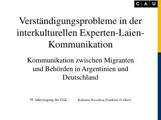 Verständigungsprobleme in der interkulturellen Experten-Laien-Kommunikation
