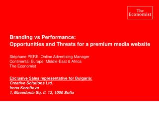 Branding vs Performance:  Opportunities and Threats for a premium media website