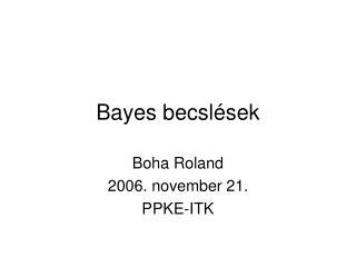 Bayes becslések