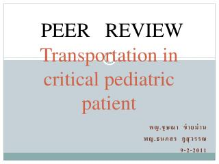 Transportation in  critical pediatric patient