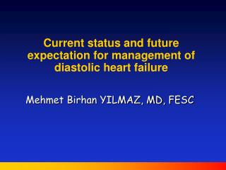 Current status and future expectation for management of diastolic heart failure