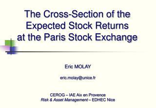 Eric MOLAY eric.molay@unice.fr CEROG – IAE Aix en Provence Risk & Asset Management  – EDHEC Nice