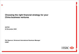 Choosing the right financial strategy for your China business ventures